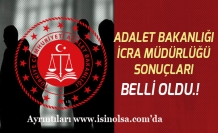 Adalet Bakanlığı İcra Müdürlüğü Sonuçları Açıklandı! Sonuç Ekranı