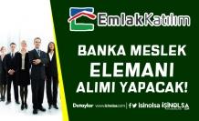 Türkiye Emlak Katılım Bankası Bankacılık Meslek Elemanı Alımı Yapacak