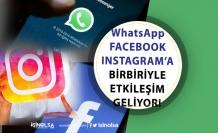 Facebook, Instagram WhatsApp Birbiriyle Etkileşim Geliyor! Bu Özellik Çok Konuşulacak!