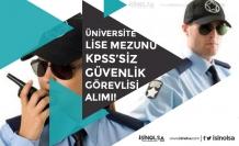 Üniversiteye KPSS'siz Lise Mezunu Güvenlik Görevlisi Alımı! Diğer Alanlarda da Çalıştırılabilecekler!