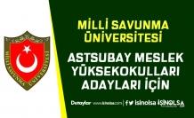 MSÜ Astsubay Meslek Yüksekokulları Adayları İçin Duyuru Geldi!