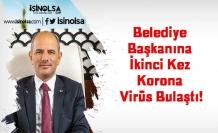 Belediye Başkanına İkinci Kez Korona Virüs Bulaştı!