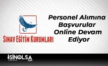 Sınav Koleji Personel Alımına Başvurular Online Devam Ediyor!