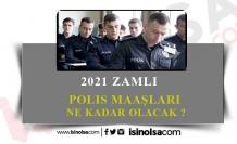 2021 Polis Maaşları Ne Kadar?