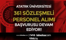 Atatürk Üniversitesi 361 Sözleşmeli Personel Alımı Devam Ediyor
