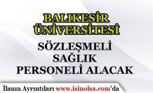 Balıkesir Üniversitesi 7 Sözleşmeli Lisans Mezunu Personel Alımı İlanı