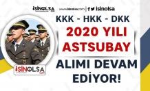 KKK, DKK, HKK 2020 Muvazzaf Astsubay Alımı Devam Ediyor! Genel ve Özel Şartlar?