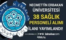 Necmettin Erbakan Üniversitesi 38 Sözleşmeli Sağlık Personeli Alımı Yapıyor