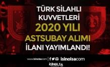 TSK 2020 Yılı Astsubay Alımı İlanı Yayımlandı! Başvuru Süreci Başladı!