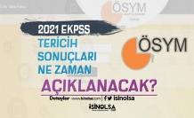 2021 EKPSS Tercih Sonuçları Ne Zaman Açıklanacak?