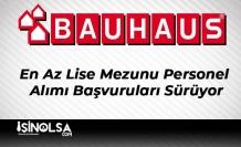 Bauhaus En Az Lise Mezunu Personel Alımı Başvuruları Sürüyor