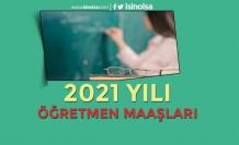 2021 Öğretmen Maaşları Ne Kadar Oldu?