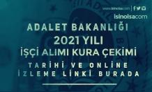 Adalet Bakanlığı 2021 Yılı İşçi Alımı Kura Çekimi Başladı! Online İzleme Linki