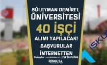 SDÜ İlköğretim Mezunu 40 İşçi Alımı Yapacak! Başvurular İnternet'ten