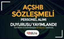 Aile Bakanlığı AÇSHB Sözleşmeli Personel Alımı Sınav Duyurusu Geldi!
