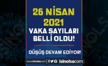 Düşüş Devam Ediyor! 26 Nisan 2021 COVİD - 19 Vaka ve Ölüm Sayısı Belli Oldu