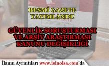 Kamu Personeli Alımında Güvenlik Soruşturması ve Arşiv Araştırması Konununda Değişiklik!