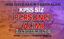 MSB 2 nci ve 44 üncü Bakım Fabrikalarına KPSS siz Personel Alımı Yapacak