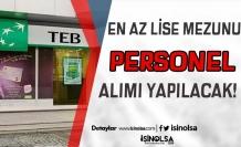 TEB ( Türk Ekonomi Bankası ) Lise Mezunu Personel Alımı Yapıyor ( Şoför )