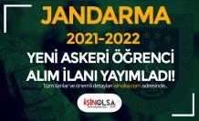 Jandarma 2021 - 2022 Yeni Askeri Öğrenci Alım İlanı Yayımlandı