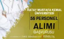 Hatay Mustafa kemal Üniversitesi 56 Personel Alımı Sonuçları Ne Zaman?