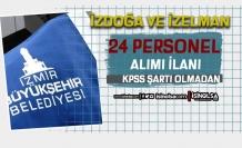 İzmir İZDOĞA ve İZELMAN KPSS siz 24 Personel Alımı İlanı Yayımlandı