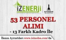 İzmir İZENERJİ 13 Farklı Alanda 53 Personel Alımı İlanı Yayımladı!