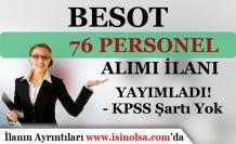 Manisa BESOT KPSS Siz 76 Personel Alımı Yapıyor
