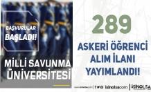 MSÜ Araştırma Enstitüleri için 289 Askeri Öğrenci Alımı İlanı Yayımladı