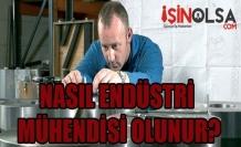 Nasıl Endüstri Mühendisi Olunur?