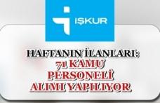 İŞKUR 24-28 Haziran Haftanın İlanları: Kamuya 71 Personel Alımı