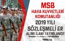 MSB HKK İlköğretim Mezunu 2019 Yılı Sözleşmeli Er Alım İlanı Yayımlandı!