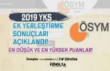 ÖSYM 2019 YKS Ek Yerleştirme Sonuçlarını Açıkladı! En Düşük ve Yüksek Puanlar