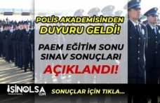 Polis Akademisi PAEM Eğitim Sonu Sınav Sonuçlarını Açıkladı! Sonuç Ekranı