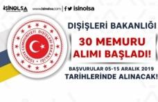 Dışişleri Bakanlığı 30 Kamu Personeli Alımı Başvuru Sayfası Açıldı
