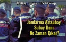 Jandarma Astsubay ve Subay İlanı Ne Zaman Çıkar?