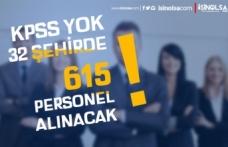 32 İlde Belediye ve SYDV'ler KPSS siz 615 Kamu Personeli ve İşçi Alımı