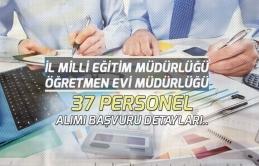 Milli Eğitim Müdürlüğü, Öğretmenevi 37 Kamu Personeli Alımı Yapılacak!