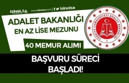 Adalet Bakanlığı En Az Lise Mezunu 40 Kadrolu Memur Alımı Yapıyor!