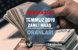 Temmuz 2019'da Memura Zam Müjdesi! Zam Oranı Ne Kadar