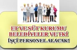 Et ve Süt Kurumu, Belediyeler ve TKİ İşçi Personel...