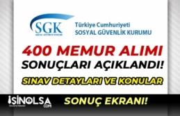 SGK Başvuru Sonuçları Açıklandı! 400 Memur Alımı Sınav Tarihi ve Konular