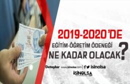 2019-2020 Eğitim Ödeneği Ne Zaman Ödenecek?