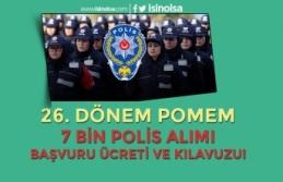 2019 Yılı 26. Dönem 7 Bin Polis Alımı Başvuru...