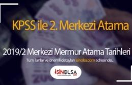 KPSS ile 2. Merkezi Atama Tarihleri