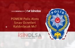 Polis Alımı Sınav Ücreti Kaldırılsın İsteniyor!...