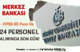 Merkez Bankası 60 KPSS Puanı İle Personel Alımında...