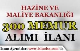 Maliye Bakanlığı 300 Memur Alımı İlanı ( Defterdarlık...