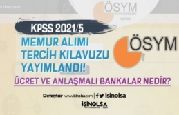ÖSYM KPSS 2021/5 İle Memur Alımı Tercih Kılavuzu...