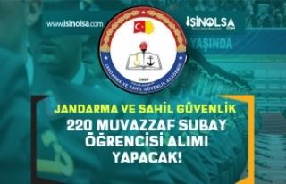 jandarma ve Sahil Güvenlik 220 Muvazzaf Subay Öğrencisi...